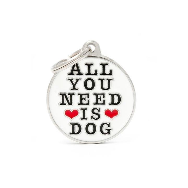 Psí známka All You Need Is Dog se jménem gravírování